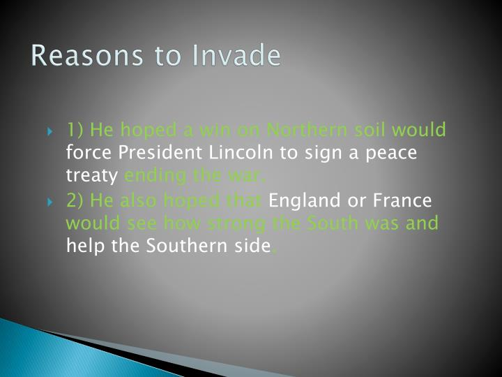 Reasons to Invade