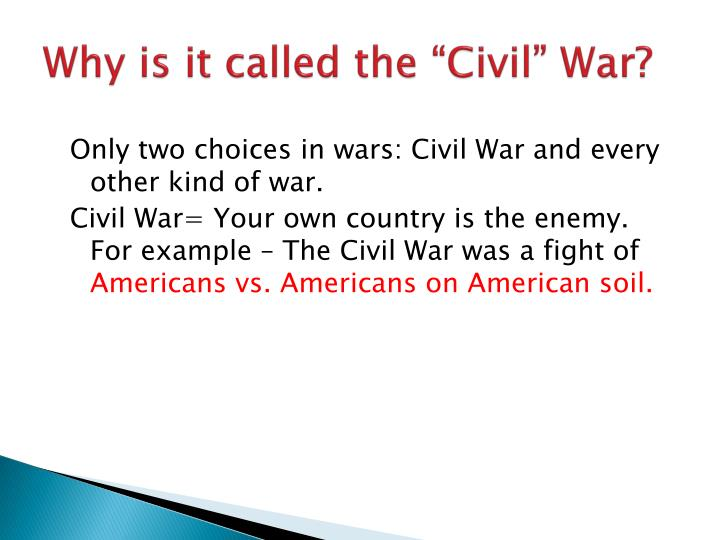 "Why is it called the ""Civil"" War?"