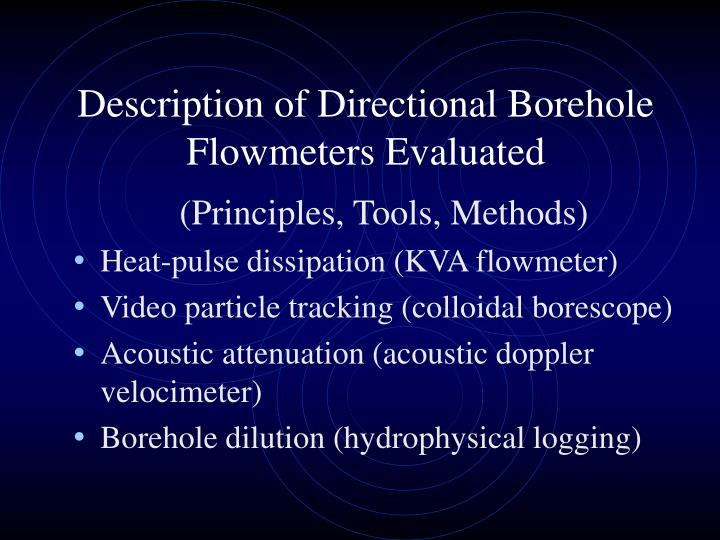 Description of Directional Borehole Flowmeters Evaluated