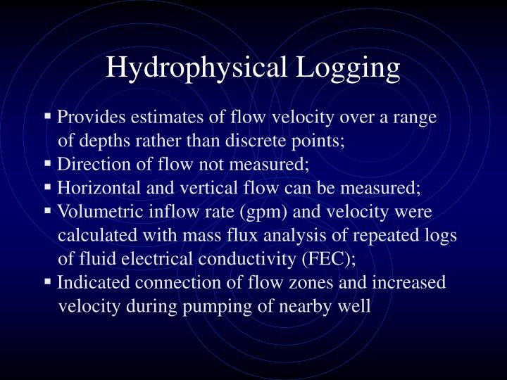 Hydrophysical Logging