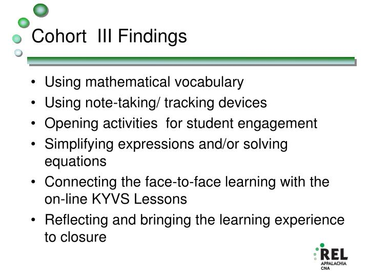 Cohort  III Findings