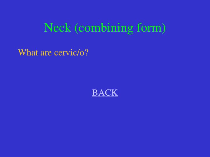 Neck (combining form)