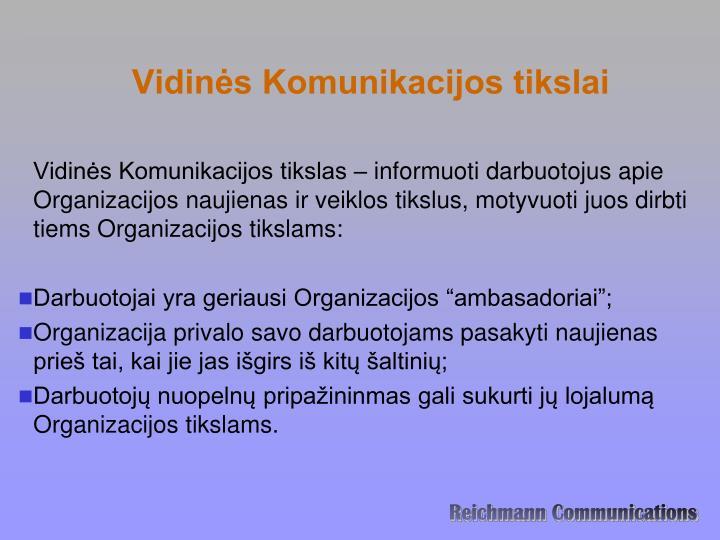 Vidinės Komunikacijos tikslai