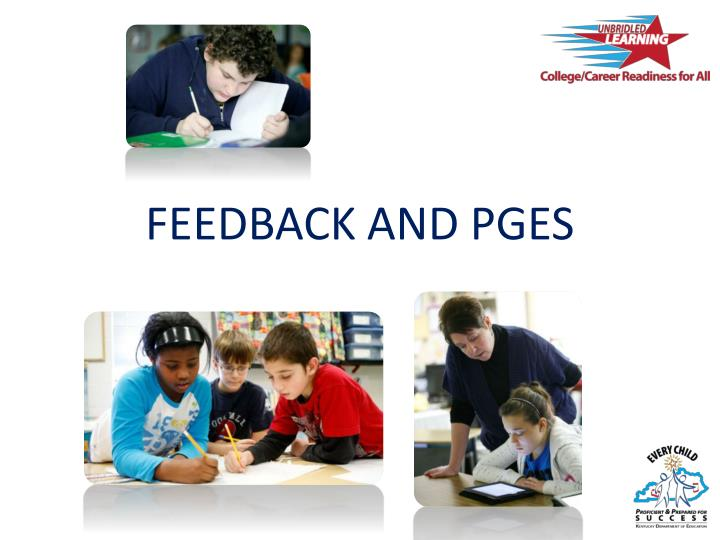 FEEDBACK AND PGES