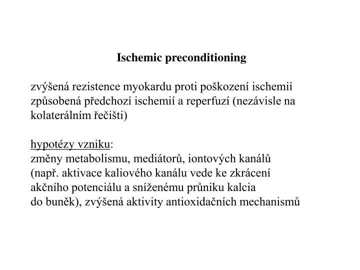 Ischemic preconditioning