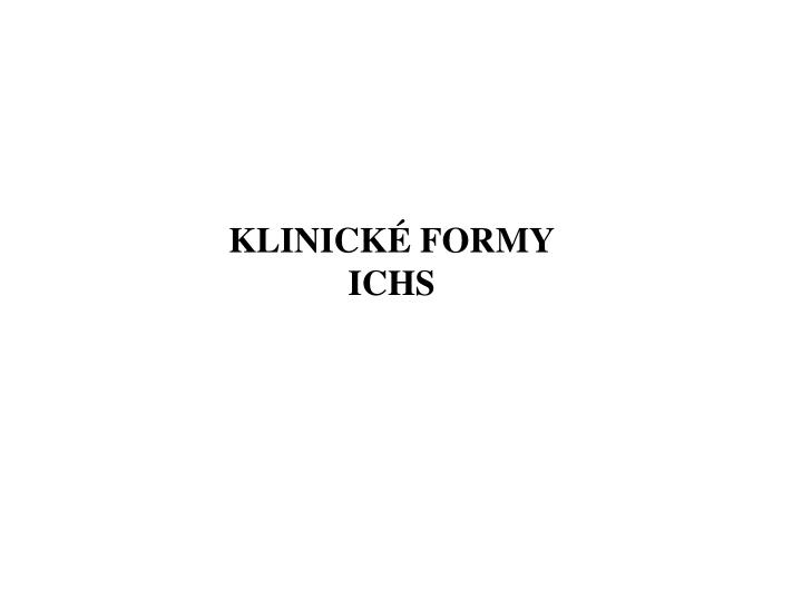 KLINICKÉ FORMY