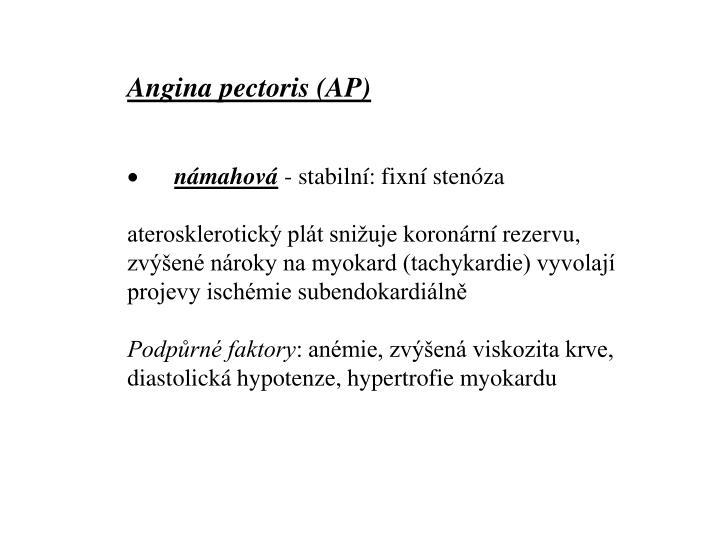 Angina pectoris (AP)