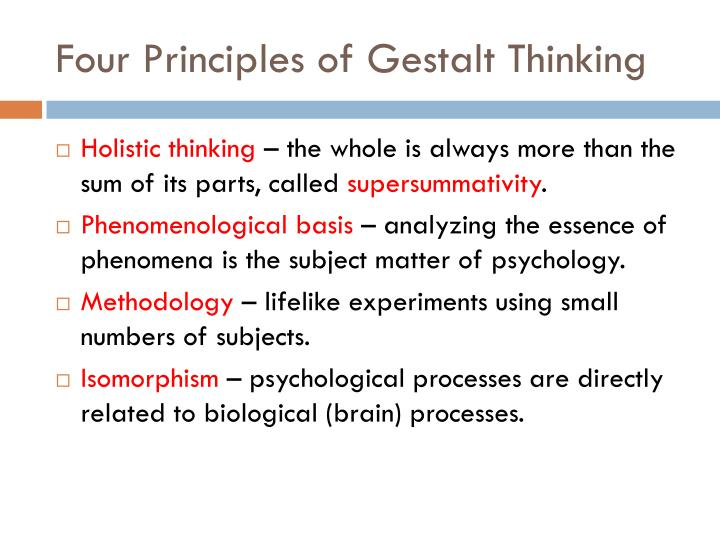 Four Principles of Gestalt Thinking
