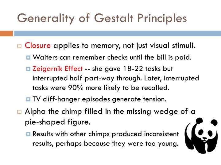 Generality of Gestalt Principles