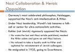 nazi collaboration heroic opposition