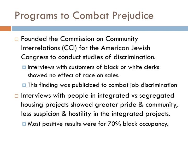 Programs to Combat Prejudice
