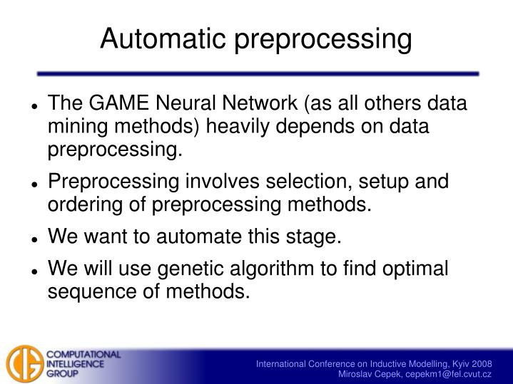 Automatic preprocessing