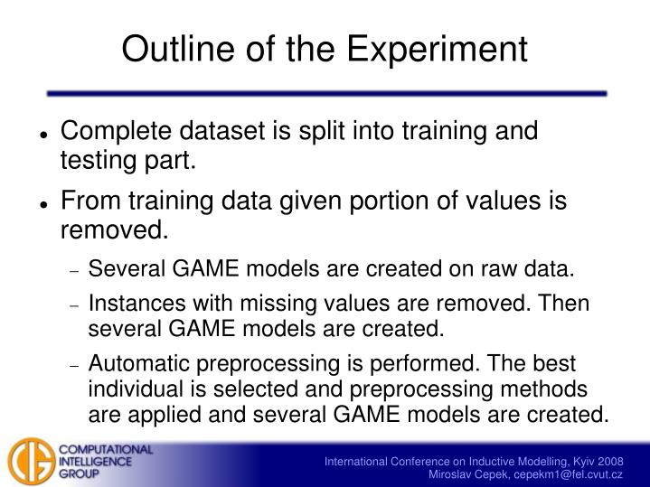 Outline of the Experiment