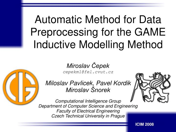Automatic Method for Data Preprocessing for the GAME Inductive Modelling Method