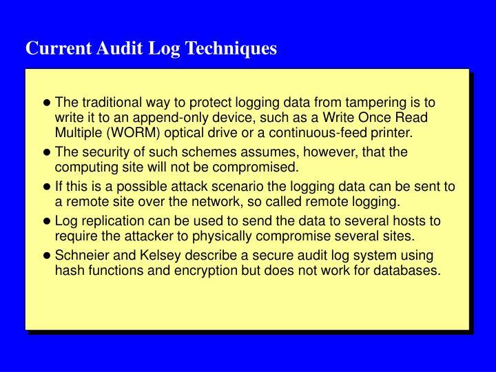 Current Audit Log Techniques