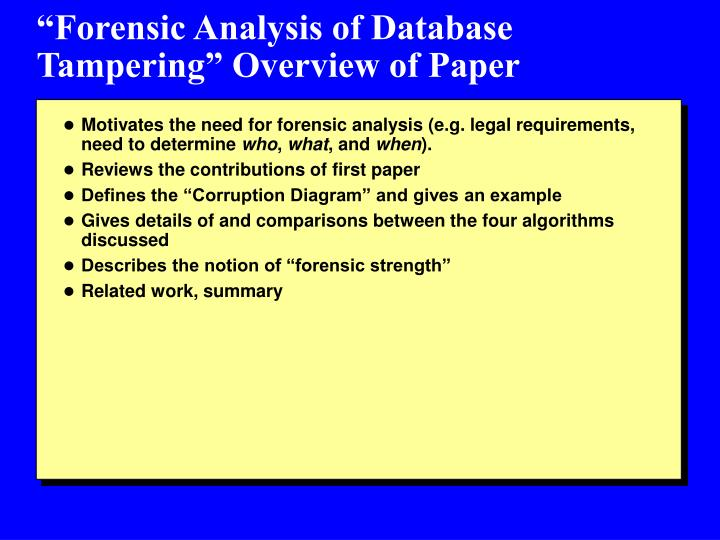 """Forensic Analysis of Database Tampering"" Overview of Paper"