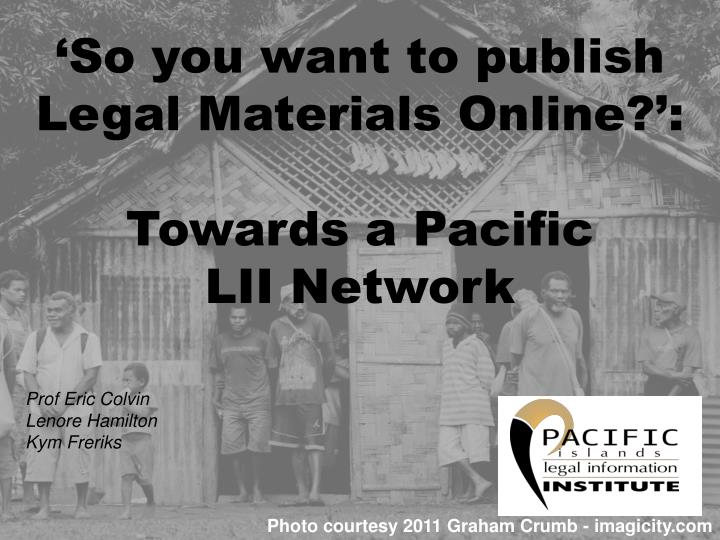 'So you want to publish Legal Materials Online?':