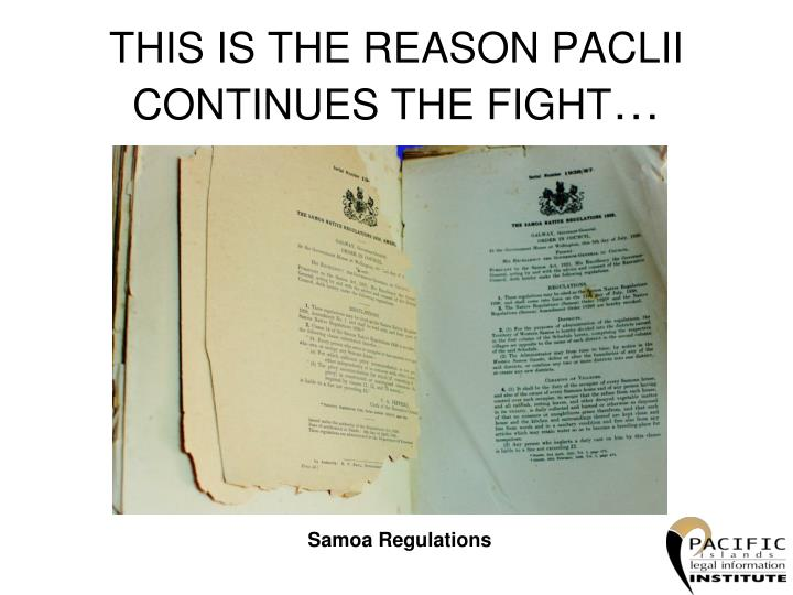 THIS IS THE REASON PACLII CONTINUES THE FIGHT