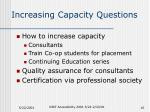 increasing capacity questions
