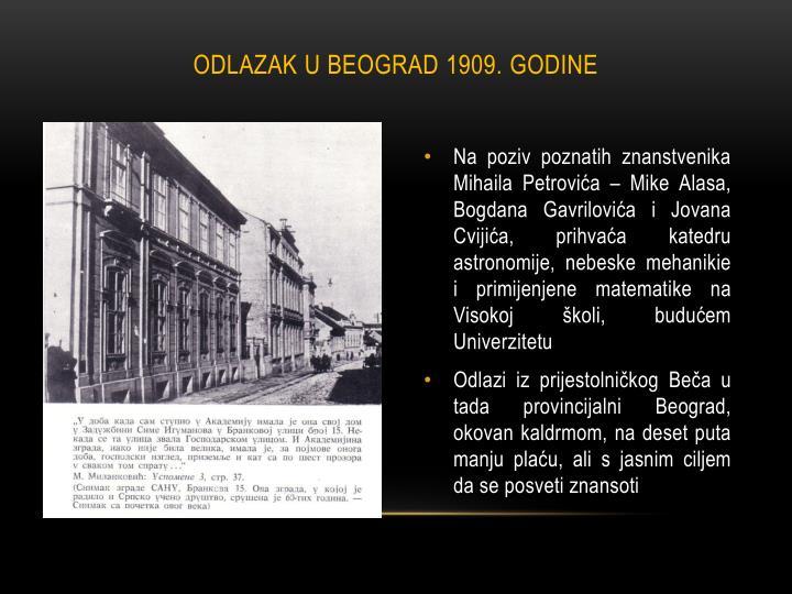 ODLAZAK U BEOGRAD 1909. GODINE