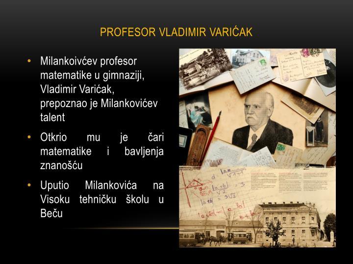 PROFESOR VLADIMIR VARIĆAK