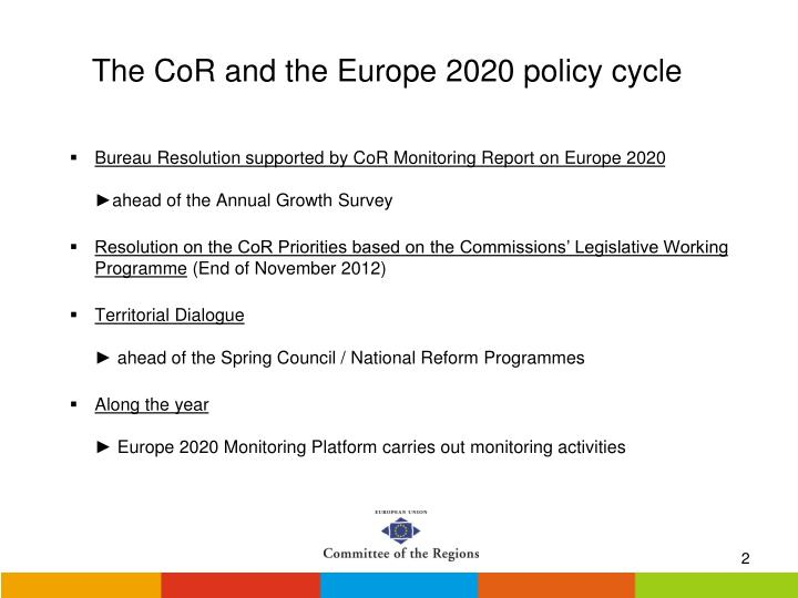 The cor and the europe 2020 policy cycle