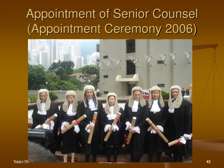 Appointment of Senior Counsel