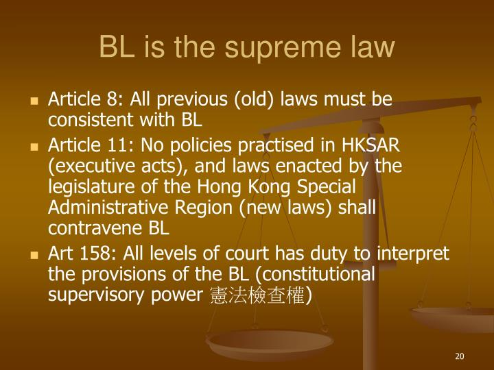 BL is the supreme law