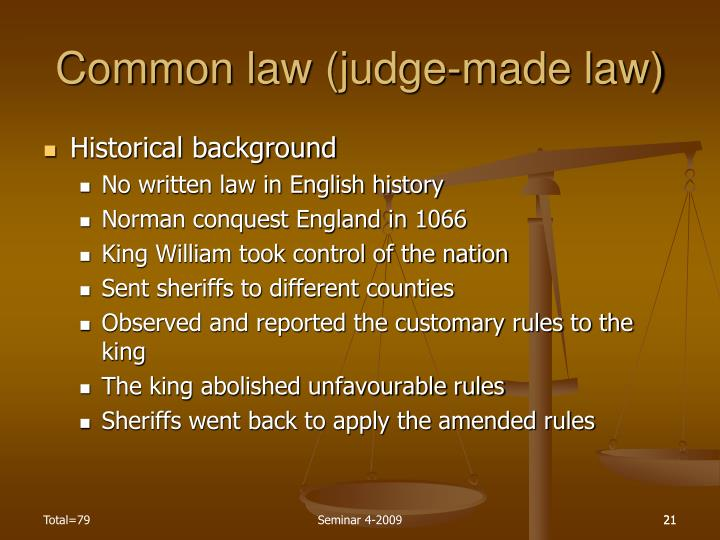 Common law (judge-made law)