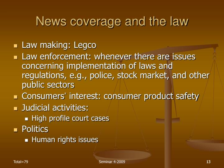 News coverage and the law