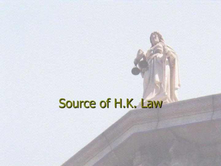 Source of H.K. Law