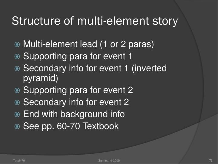 Structure of multi-element story