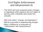 civil rights enforcement and advancement i