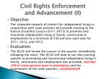 civil rights enforcement and advancement ii