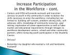 increase participation in the workforce cont