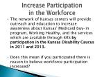 increase participation in the workforce