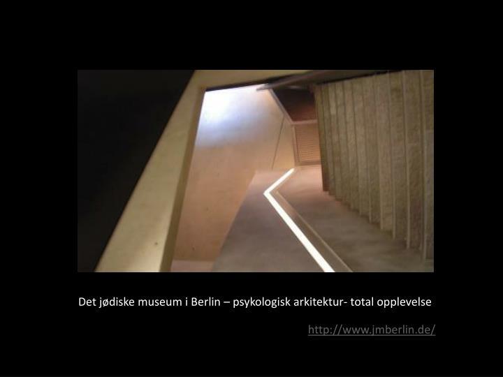 Det jødiske museum i Berlin – psykologisk