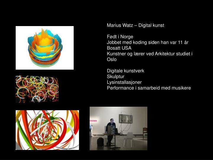 Marius Watz – Digital kunst