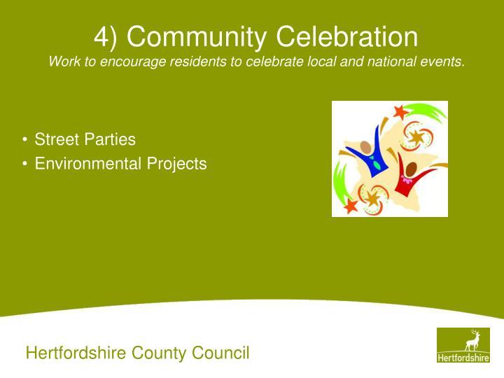 4) Community Celebration