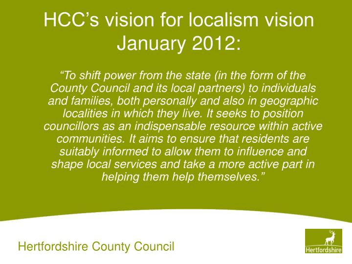 Hcc s vision for localism vision january 2012