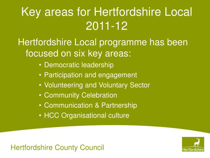 Key areas for Hertfordshire Local 2011-12
