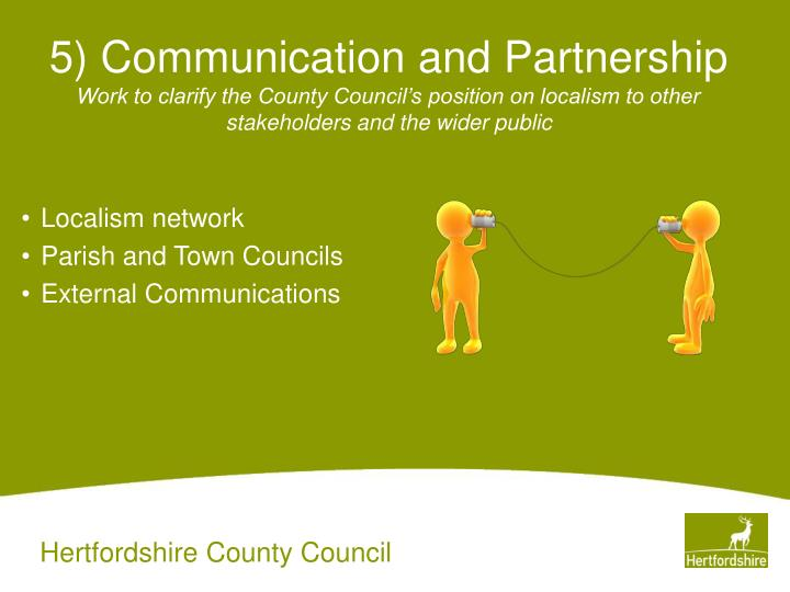 5) Communication and Partnership