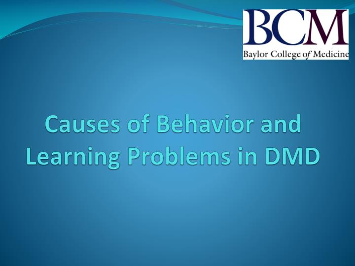 Causes of Behavior and Learning Problems in DMD