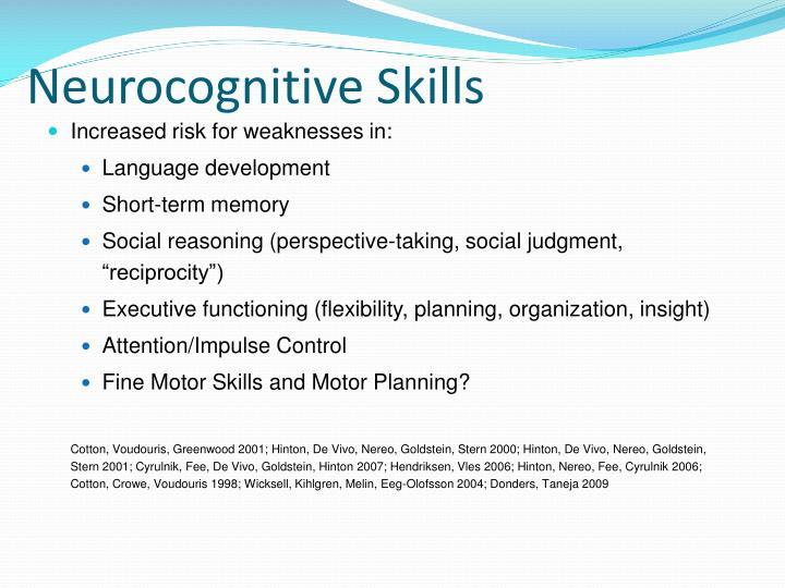 Neurocognitive Skills