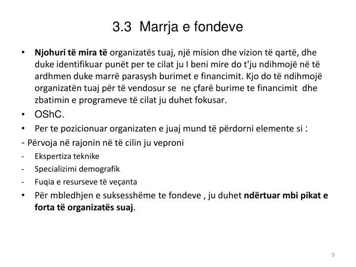 3.3  Marrja e fondeve