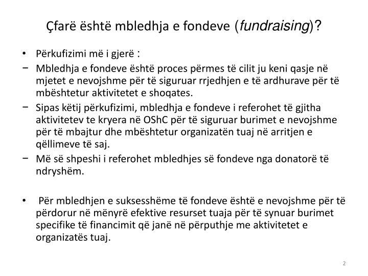 Çfarë është mbledhja e fondeve