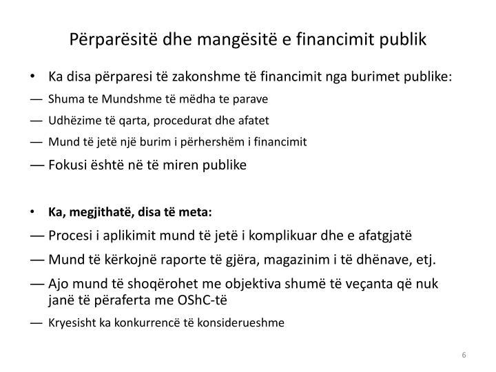 Përparësitë dhe mangësitë e financimit publik
