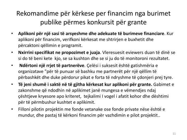 Rekomandime për kërkese per financim nga burimet publike përmes konkursit për grante