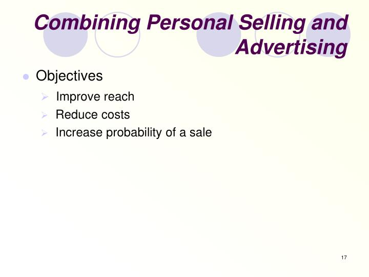 Combining Personal Selling and Advertising