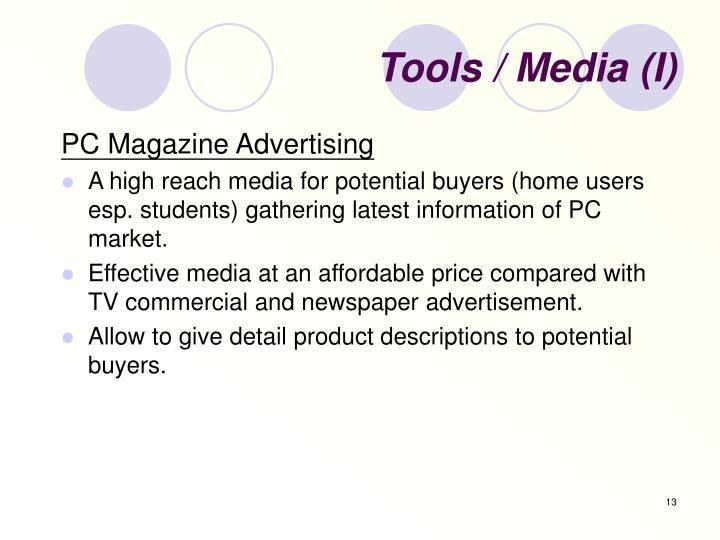 Tools / Media (I)